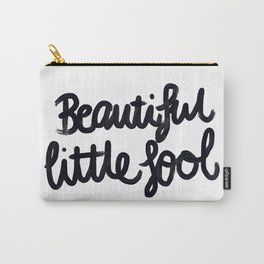 Beautiful little fool - hand script Carry-All Pouch