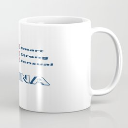 TINA- Smart, Strong, Sensual Coffee Mug