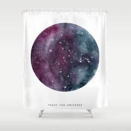 Trust the Universe Shower Curtain