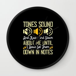Tones Sound, And Roar And Storm About Me Until Wall Clock