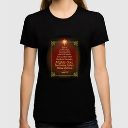 For to us a child is born . . . T-shirt