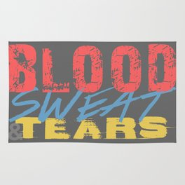 Blood, Sweat, & Tears Rug