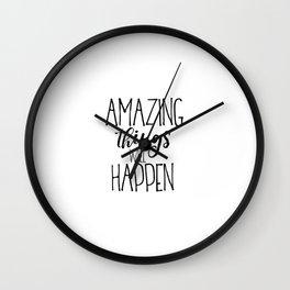 Girl Nursery Decor,Nursery Wall Art,Inspirational Print,Boy Nursery Print,Amazing Things Will Happen Wall Clock