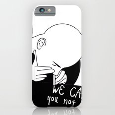 we can you not Slim Case iPhone 6s