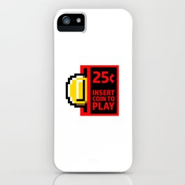 Insert coin to play iPhone Case