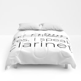 I speak clarinet Comforters