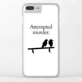 Attempted Murder Clear iPhone Case