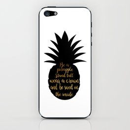 Be a pineapple iPhone Skin