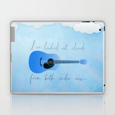 I've Looked At Clouds From Both Sides Now Laptop & iPad Skin