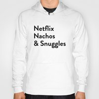 netflix Hoodies featuring Netflix, Nachos & Snuggles by Zak Woytowich