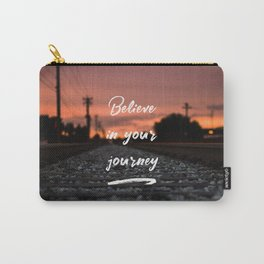 Believe in your journey Carry-All Pouch