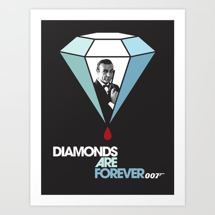 Diamonds are Forever Art Print