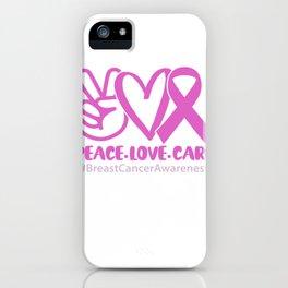 Brustkrebs Bewusstsein für alle, die Pink tragen iPhone Case