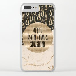 GRAPHIC ART After rain comes sunshine Clear iPhone Case
