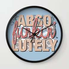 Abso Funkin' Lutely Wall Clock