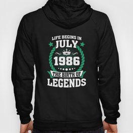 July 1986 The Birth Of Legends Hoody