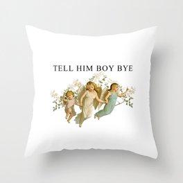 BOY, BYE Throw Pillow
