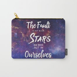 The Fault is not in our Stars, Dear Brutus Carry-All Pouch