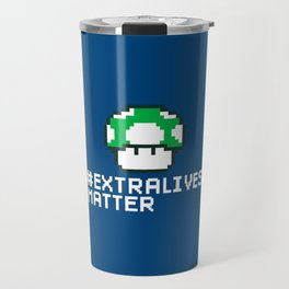 #Extra Lives Matter Travel Mug