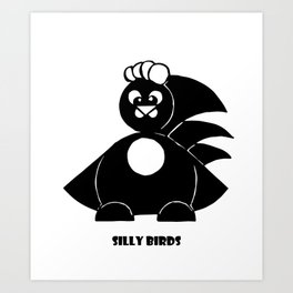 Silly Birds part3 Art Print