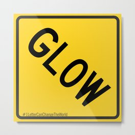 Glow Traffic Sign Metal Print
