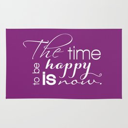 The Time to Be Happy is Now Typography Rug