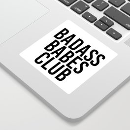 badass babes club Sticker