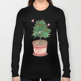 for the love of cannabis Long Sleeve T-shirt