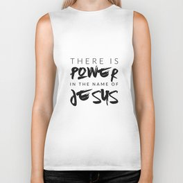 There Is Power In The Name Of Jesus - White Biker Tank