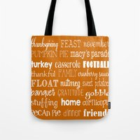thanksgiving Tote Bags featuring Thanksgiving Celebration by Tiffany Dawn Smith