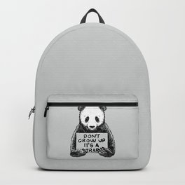 Don't Grow Up It's a Trap Backpack