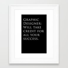 Graphic Designer: Framed Art Print
