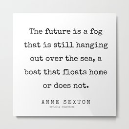 40   200220   Anne Sexton Quotes   Anne Sexton Poems Metal Print