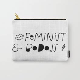 Feminist & Badass Carry-All Pouch