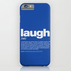 definition LLL - Laugh 6 iPhone 6s Slim Case