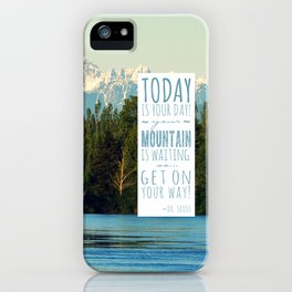 Get On Your Way! iPhone Case