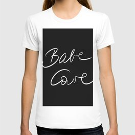 Babe Cave - Black and White T-shirt