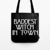 ahs Tote Bags featuring Baddest Witch In Town AHS by Zharaoh