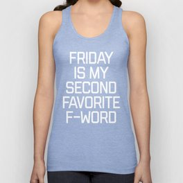 Favorite F-Word Funny Quote Unisex Tank Top