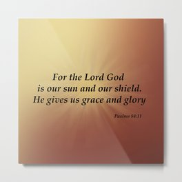 For the Lord God is Our Sun Metal Print