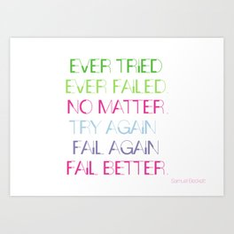 Try Again. Fail Again. Fail Better. - Minimal Art Print
