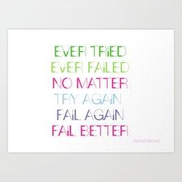 Try Again. Fail Again. Fail Better. - Minimal Art Print