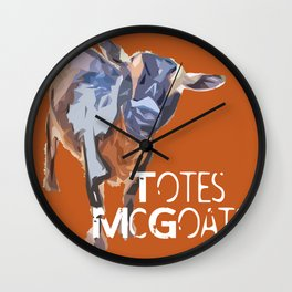 """Totes McGoats!"" ~ Nigerian Dwarf Goat Pop Art Photography!  Gotta Love the Goaty-Woaties! Wall Clock"