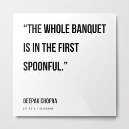 84  | Deepak Chopra Quotes | 191006 Metal Print