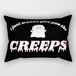I just wanna give you the creeps Rectangular Pillow