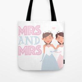 Mrs and Mrs lesbian gay wedding Tote Bag