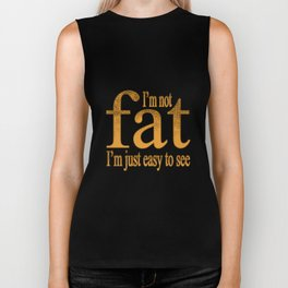 I'm Not Fat Biker Tank