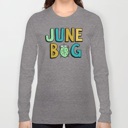 June Bug Long Sleeve T-shirt