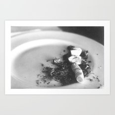 In My attempt to quit smoking I gave away all my ashtrays Art Print