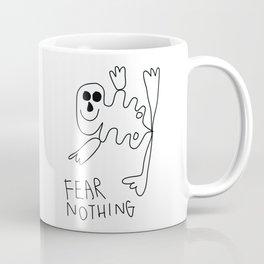 Fear Nothing Coffee Mug